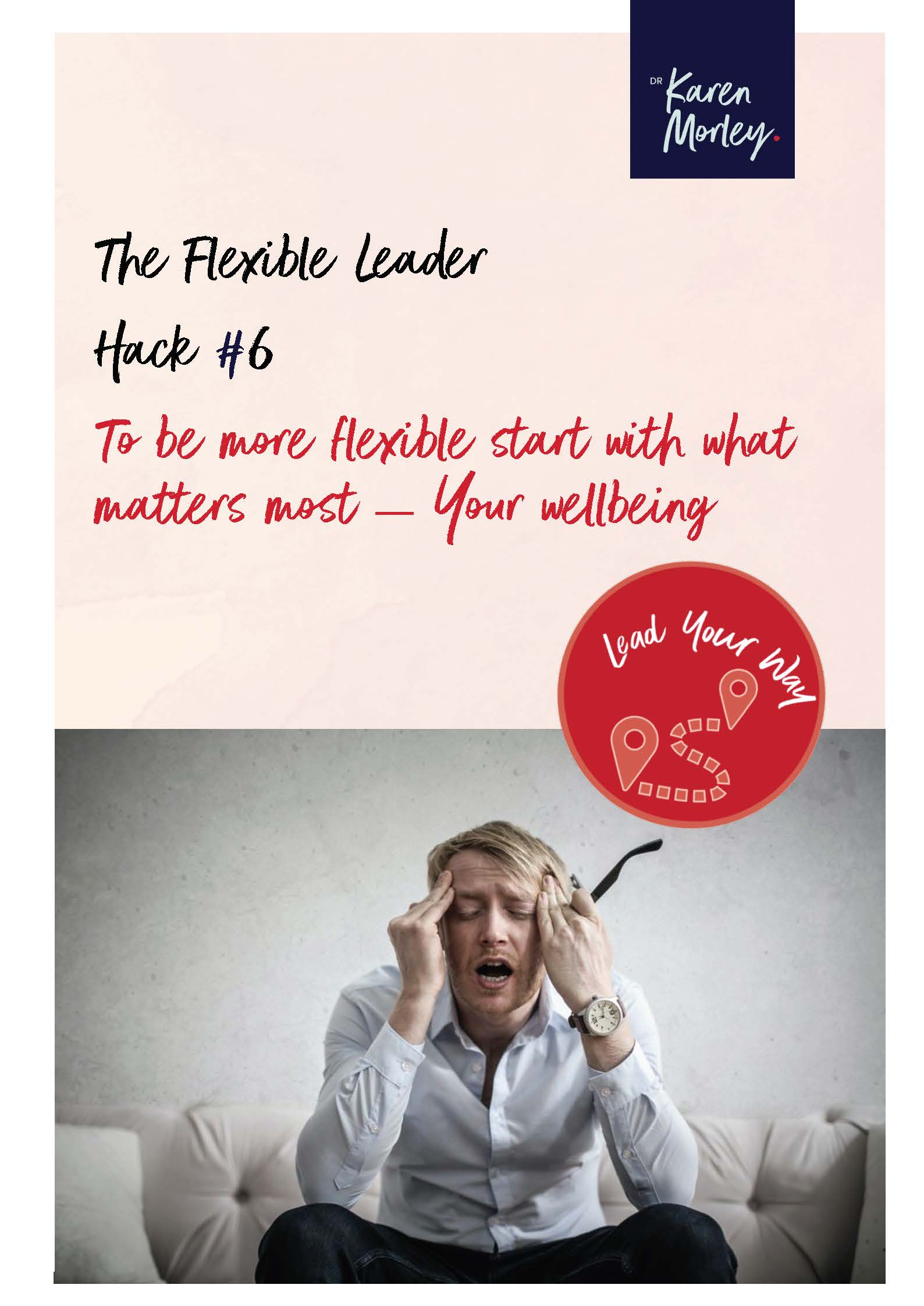 Cover of Flexible Leader #6 Man with head in his hands looking stress